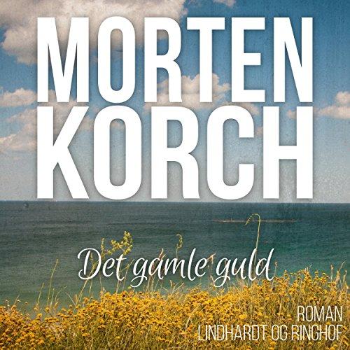 Det gamle guld audiobook cover art
