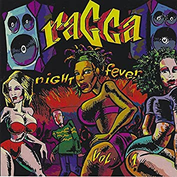 Ragga Night Fever