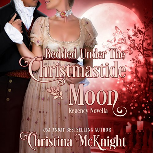 Bedded Under the Christmastide Moon audiobook cover art