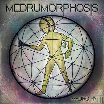 Medrumorphosis