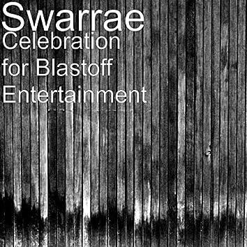 Celebration for Blastoff Entertainment