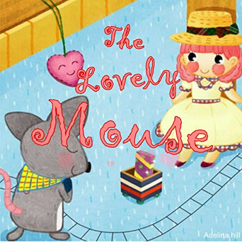 The Lovely Mouse audiobook cover art