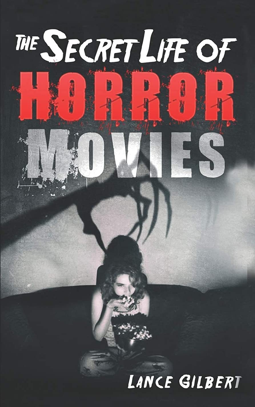 ポルノ雲ダルセットHorror Movies: The Secret Life of Real Occult Demons, Paranormal Ghosts, and Supernatural Monsters (The Secret Life of Horror Movies: Part 1- Cursed Films)