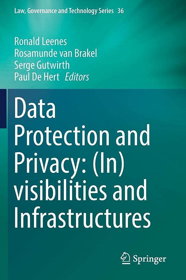 熟考する抑制する博物館Data Protection and Privacy: (In)visibilities and Infrastructures