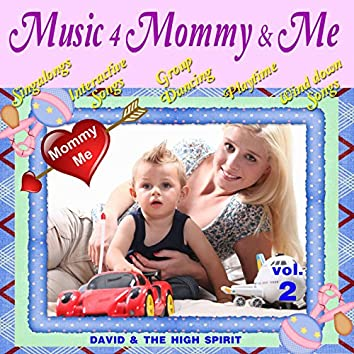 Music 4 Mommy & Me, Vol. 2