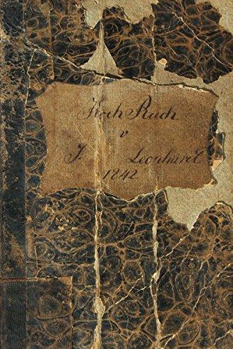 Das Thüringer Koch- und Backbuch der Johanne Leonhard. Arnstadt 1842: Mit zwei Rezepten für Thüringer Klöße