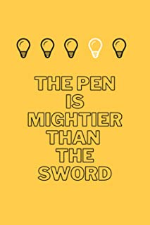 the pen is mightier than the sword: Lined Notebook / Journal Gift, 110: the pen is mightier than the sword: Lined Notebook