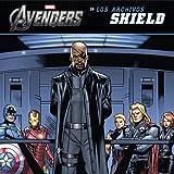 Los Vengadores. Los archivos SHIELD: Cuentos de Los Vengadores (Marvel. Los Vengadores)