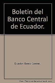 Boletin del Banco Central de Ecuador, volumes 40 & 43