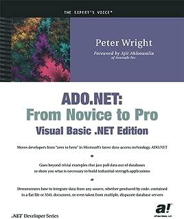 ADO.NET: From Novice to Pro, Visual Basic .NET Edition (.Net Developer)