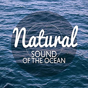The Natural Sound of the Ocean