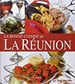 La bonne cuisine de La Réunion de Tante Mariette