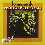 Songtexte von Atahualpa Yupanqui - Lo mejor de Atahualpa Yupanqui
