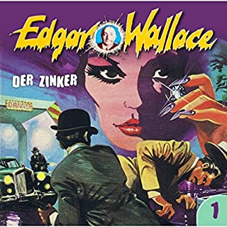 Der Zinker     Edgar Wallace 1              Autor:                                                                                                                                 Edgar Wallace                               Sprecher:                                                                                                                                 Manfred Krug,                                                                                        Sascha Draeger,                                                                                        Alexandra Doerk,                   und andere                 Spieldauer: 41 Min.     20 Bewertungen     Gesamt 4,4