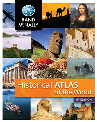Historical Atlas of the World ] Grades 5-12+