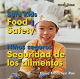 Food Safety/Seguridad de Los Alimentos (Bookworms: Safe Kids/Ninos Sequros (Bilingual)) (English and Spanish Edition)