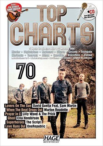 Top Charts 70 mit Playback CD: Die besten und aktuellsten Hits aus den Charts in einer Reihe! Lovers On The Sun - When The Beat Drops Out - Prayer in C - Ghost - Superheroes - Love Runs Out