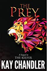 The Prey: A Sequel to The Keeper (The Redeemed Book 2) Kindle Edition