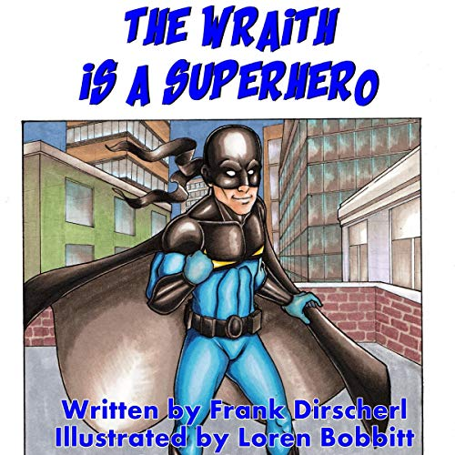 The Wraith Is a Superhero audiobook cover art