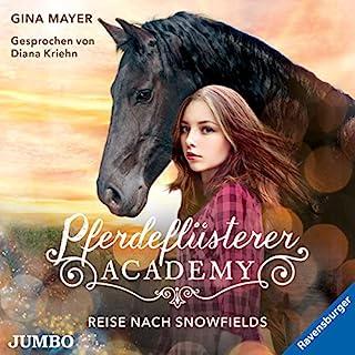 Reise nach Snowfields     Die Pferdeflüsterer-Academy 1              Autor:                                                                                                                                 Gina Mayer                               Sprecher:                                                                                                                                 Diana Kriehn                      Spieldauer: 2 Std. und 23 Min.     16 Bewertungen     Gesamt 4,6