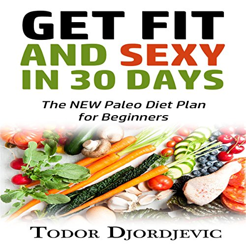 Get Fit and Sexy in 30 Days audiobook cover art