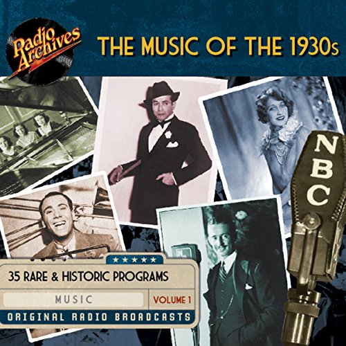 Music of the 1930s, Volume 1 audiobook cover art