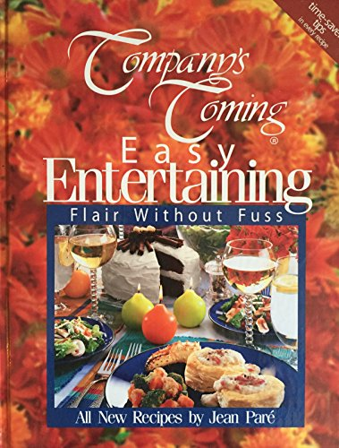 Easy Entertaining: Flair Without Fuss