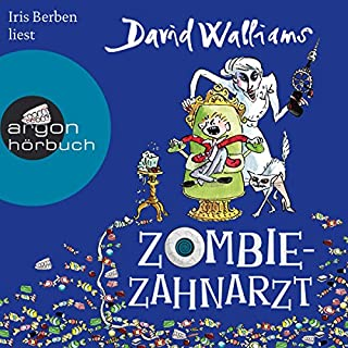 Zombie-Zahnarzt                   By:                                                                                                                                 David Walliams                               Narrated by:                                                                                                                                 Iris Berben                      Length: 5 hrs and 14 mins     1 rating     Overall 4.0