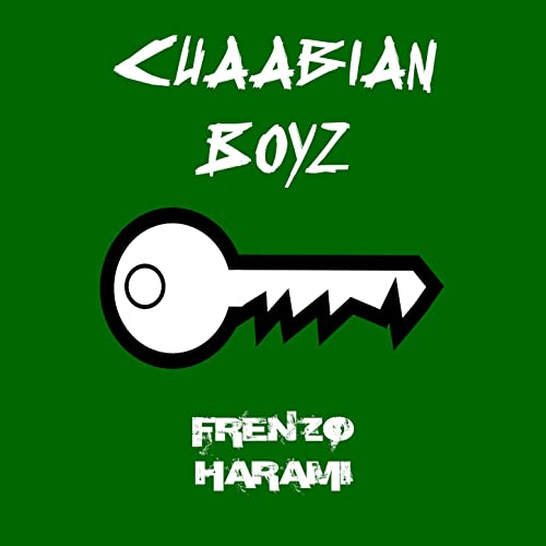 Chaabian Boyz [Explicit] by Frenzo Harami on Amazon Music