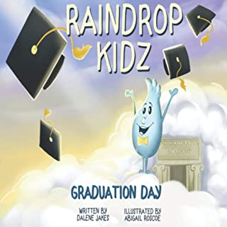 Raindrop Kidz: Graduation Day