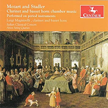 Mozart & Stadler: Clarinet & Basset Horn Chamber Music