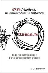 L'essentialisme : Faire moins mais mieux ! L'art d'être réellement efficace ペーパーバック
