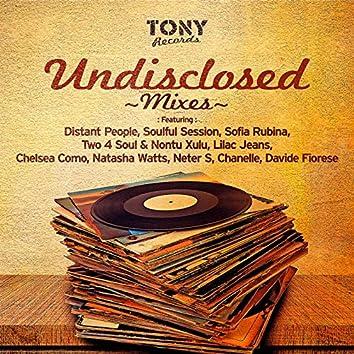 Tony Records Undisclosed Mixes 2016