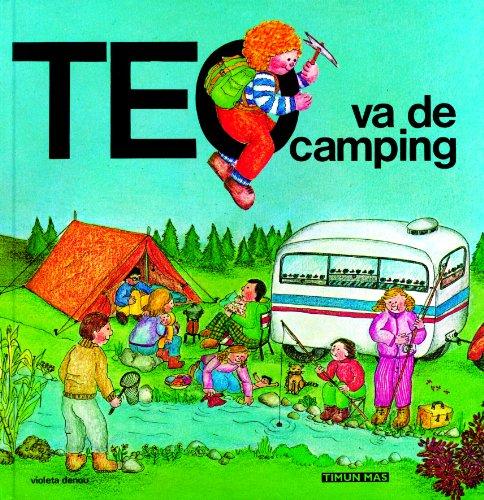 Teo va de camping (Teo descubre el mundo)
