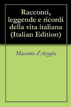 Racconti, leggende e ricordi della vita italiana