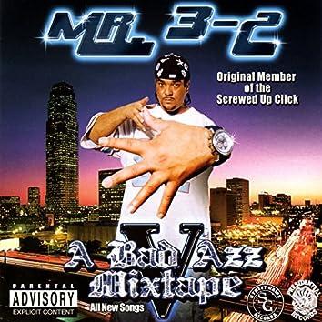 A Bad Azz Mixtape, V