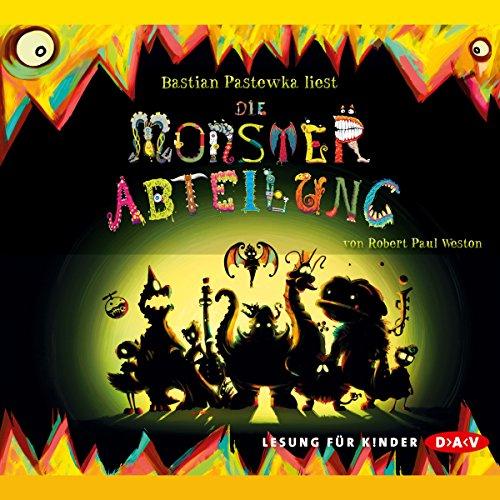 Monsterabteilung                   Autor:                                                                                                                                 Robert Paul Weston                               Sprecher:                                                                                                                                 Bastian Pastewka                      Spieldauer: 5 Std. und 10 Min.     3 Bewertungen     Gesamt 4,3