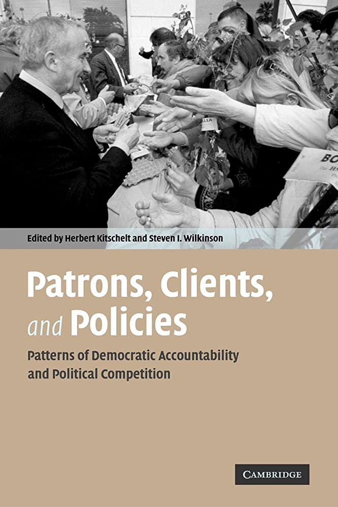 現象拡大する嵐が丘Patrons, Clients and Policies: Patterns of Democratic Accountability and Political Competition