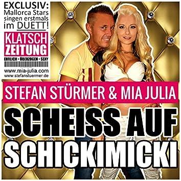Scheiss auf Schickimicki (Video Edit)