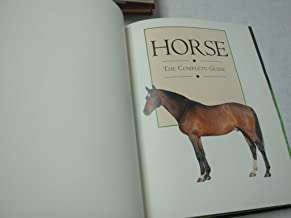 Horse: The complete guide