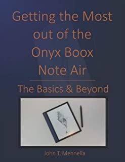 Getting the Most out of the Onyx Boox Note Air: The Basics & Beyond