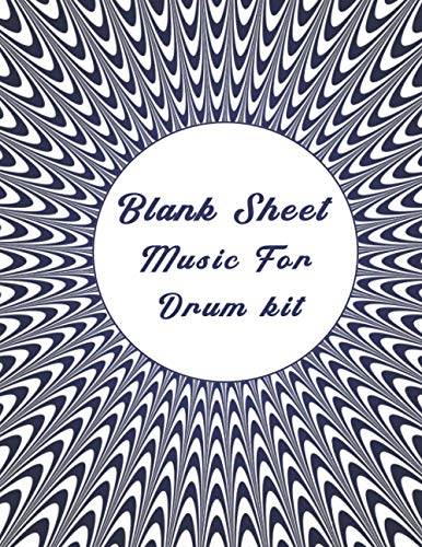 Blank Sheet Music For Drum kit: Music Manuscript Paper, optical illusion cover, Clefs Notebook, composition notebook, Blank Sheet Music Compositio, ... Composition Books Gifts | gifts Standard