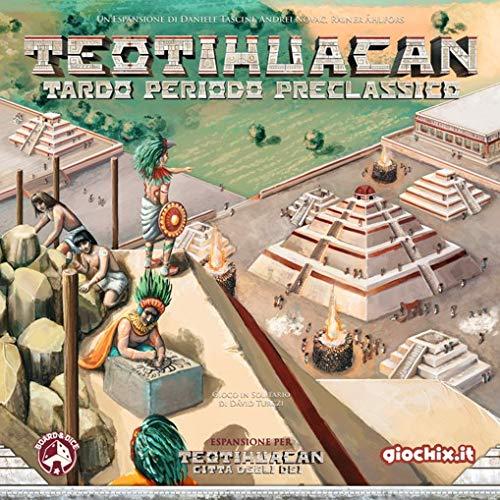 Giochix.it Teotihuacan: Tardo Periodo Preclassico
