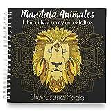 Libro de Colorear para Adultos- Mandalas de Animales- Relájate y Elimina 100% los Nervios-...