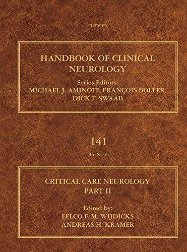Critical Care Neurology Part II: Neurology of Critical Illness (ISSN Book 141)