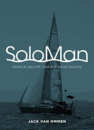 SoloMan: Alone at Sea with God and Social Security (English Edition)