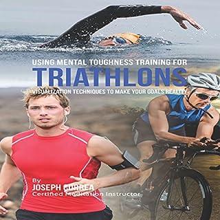 Using Mental Toughness Training for Triathlons Titelbild