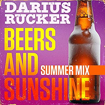 Beers And Sunshine (Summer Mix)