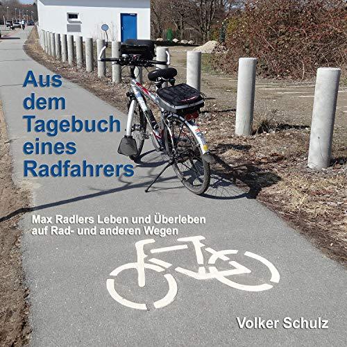 Aus dem Tagebuch eines Radfahrers Titelbild