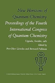 New Horizons of Quantum Chemistry: Proceedings of the Fourth International Congress of Quantum Chemistry Held at Uppsala, ...